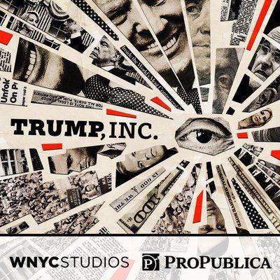 Podcast Trump Inc.