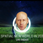 A Spatial New World in 2030